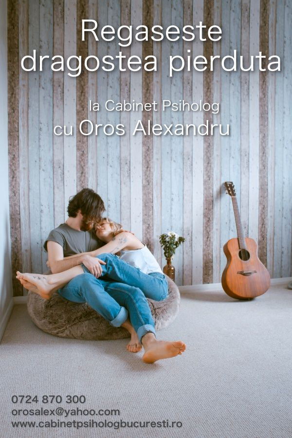 Regaseste dragostea pierduta - Cabinet Psiholog Oros Alexandru